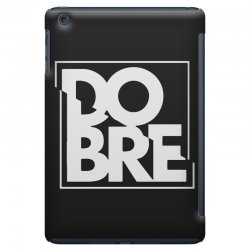 dobre iPad Mini Case | Artistshot