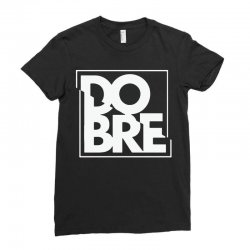 dobre Ladies Fitted T-Shirt | Artistshot