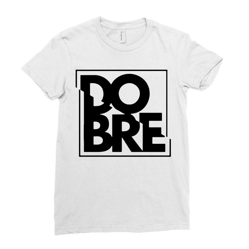 Dobre Brothers Logo Ladies Fitted T-shirt | Artistshot