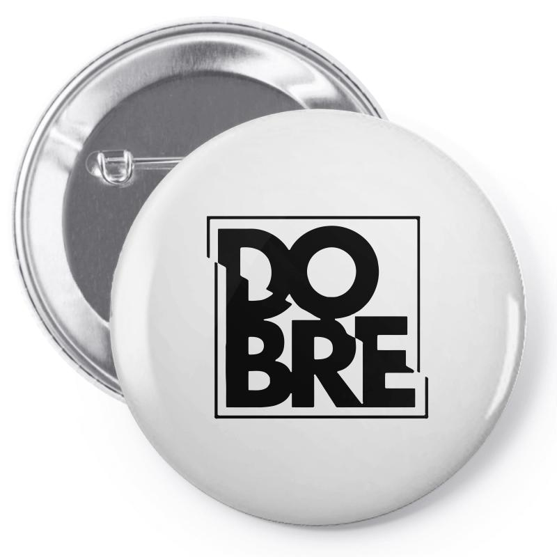 Dobre Brothers Logo Pin-back Button | Artistshot