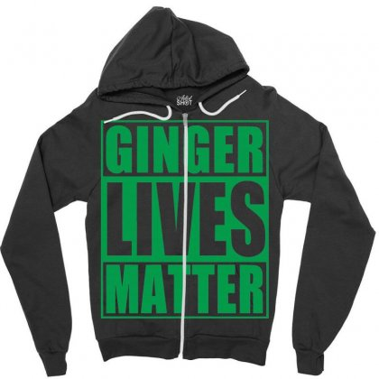 St Patrick's Day Ginger Lives Matter Zipper Hoodie Designed By Sbm052017