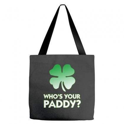 Who Is Your Paddy Copy Tote Bags Designed By Oz