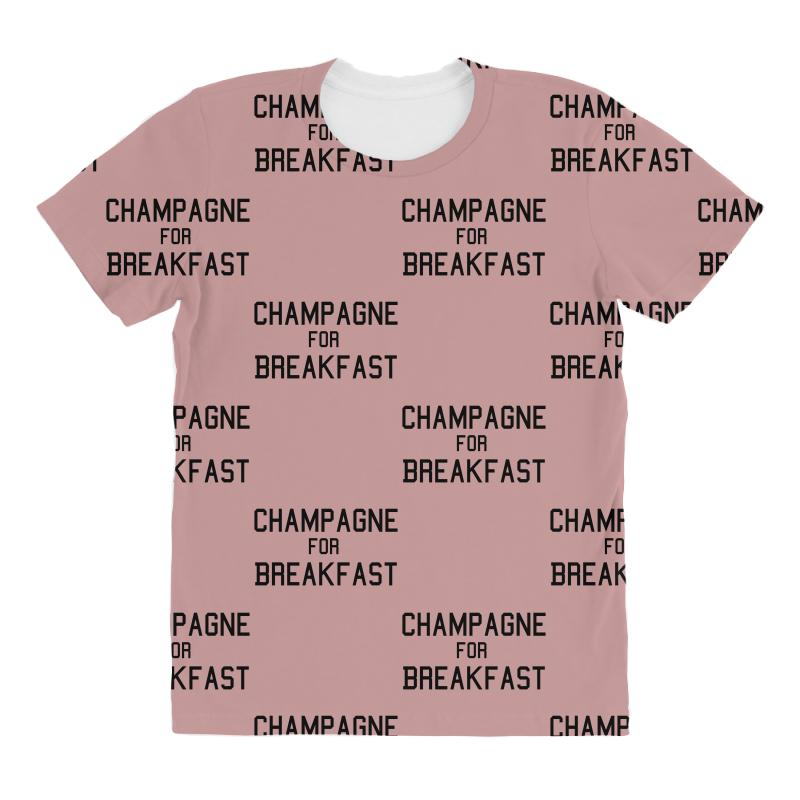 97bb943852 Custom Champagne For Breakfast All Over Women's T-shirt By Killakam -  Artistshot