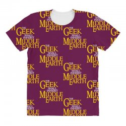 geek shall inherit middle earth All Over Women's T-shirt   Artistshot