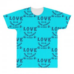 love is a four legged word All Over Men's T-shirt | Artistshot