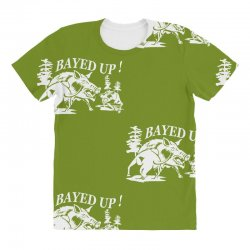 bayed up All Over Women's T-shirt | Artistshot