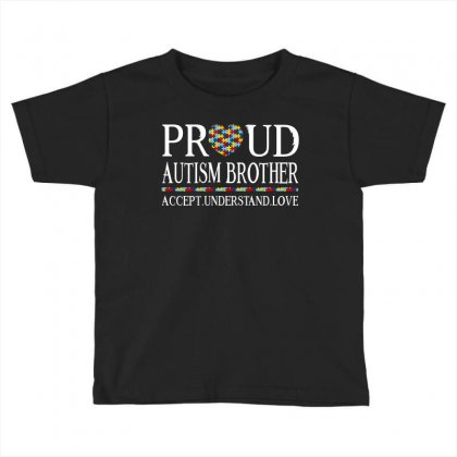 Proud Autism Brother Toddler T-shirt Designed By Dang Minh Hai