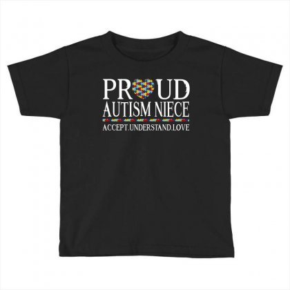 Proud Autism Niece Toddler T-shirt Designed By Dang Minh Hai