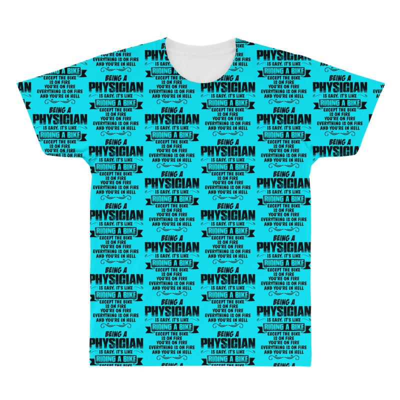 Being A Physician Copy All Over Men's T-shirt   Artistshot