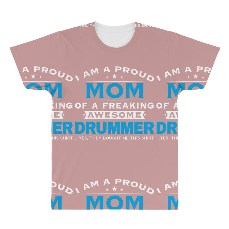6ffce57a58 Custom Drummer Mom - Mothers Day - Mother's Gift All Over Men's T-shirt By  Davidph - Artistshot