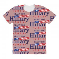 Ready For Hillary 2016 All Over Women's T-shirt | Artistshot