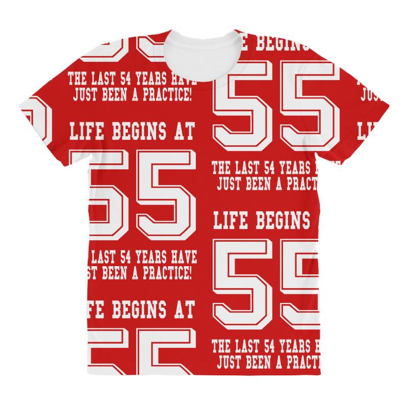 55th Birthday Life Begins At 55 White All Over Womens T Shirt