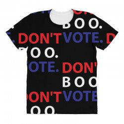 Dont Boo. Vote. All Over Women's T-shirt | Artistshot