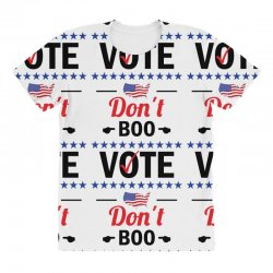 Dont Boo. Vote. All Over Women's T-shirt   Artistshot