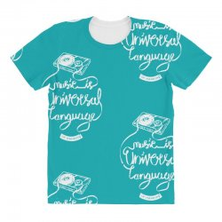 music is the universal language of mankind All Over Women's T-shirt | Artistshot