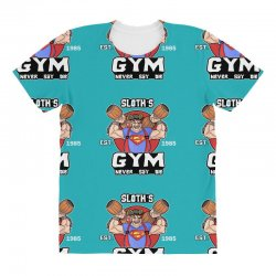 funny gym sloth the goonies fitness t shirt vectorized All Over Women's T-shirt | Artistshot