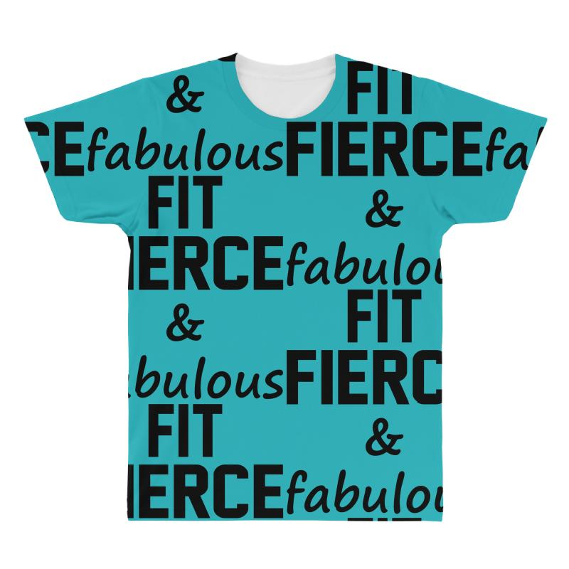 Fit Fierce And Fabulous All Over Men's T-shirt | Artistshot
