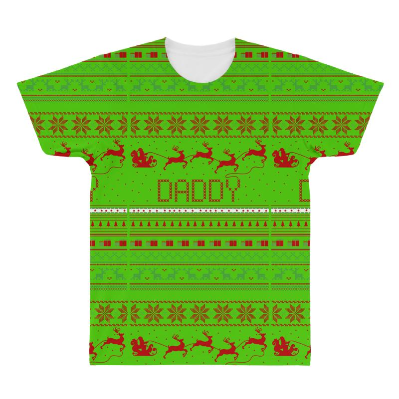 6c94525f2cb54 Custom Daddy Ugly Christmas Sweater Xmas All Over Men s T-shirt By ...