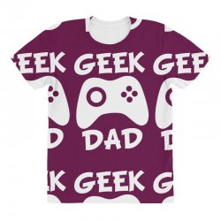 geek dad All Over Women's T-shirt | Artistshot