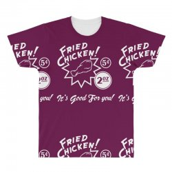 fried chicken it's good for you! All Over Men's T-shirt | Artistshot