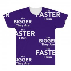 the bigger they are the faster All Over Men's T-shirt | Artistshot