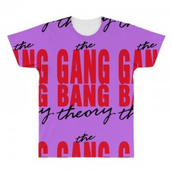 the gang bang theory All Over Men's T-shirt | Artistshot