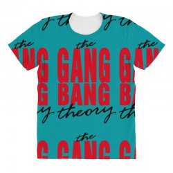 the gang bang theory All Over Women's T-shirt | Artistshot