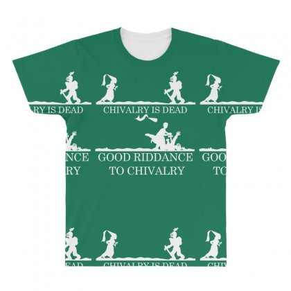 Chivalry Is Dead All Over Men's T-shirt Designed By Specstore