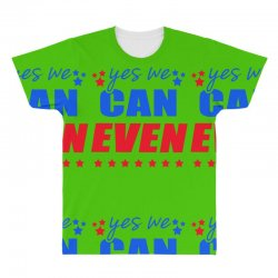 Yes We Can Even All Over Men's T-shirt | Artistshot