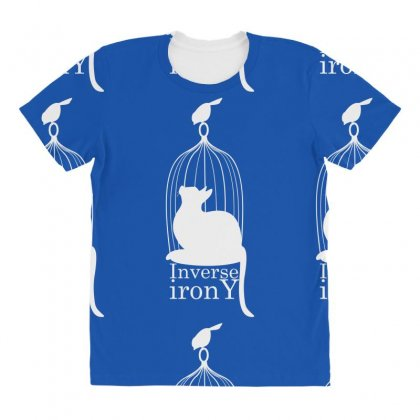 Inverse Irony All Over Women's T-shirt Designed By Specstore