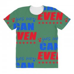 Yes We Can Even All Over Women's T-shirt | Artistshot