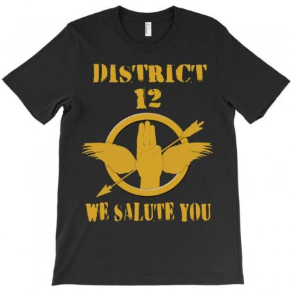 District 12 We Salute You T-shirt Designed By Love Shiga