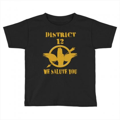 District 12 We Salute You Toddler T-shirt Designed By Love Shiga