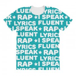 I Speak Fluent Rap Lyrics All Over Women's T-shirt | Artistshot