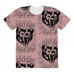 Stay Free Stay Wild All Over Women's T-shirt | Artistshot