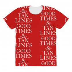 good times and tan lines All Over Women's T-shirt | Artistshot