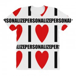 i love personalize All Over Women's T-shirt | Artistshot