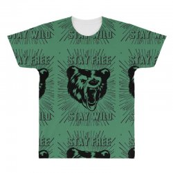 Stay Free Stay Wild All Over Men's T-shirt | Artistshot