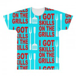 got skills on the grills apron All Over Men's T-shirt | Artistshot