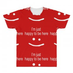 happy to be here All Over Men's T-shirt | Artistshot