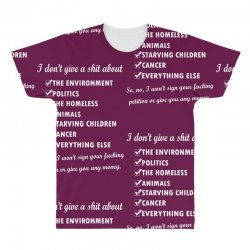 i dont give a shit about the environment politics the homeless All Over Men's T-shirt | Artistshot