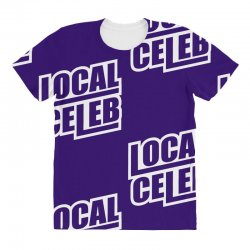 local celeb All Over Women's T-shirt | Artistshot