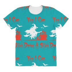 yes i can drive a stick All Over Women's T-shirt | Artistshot