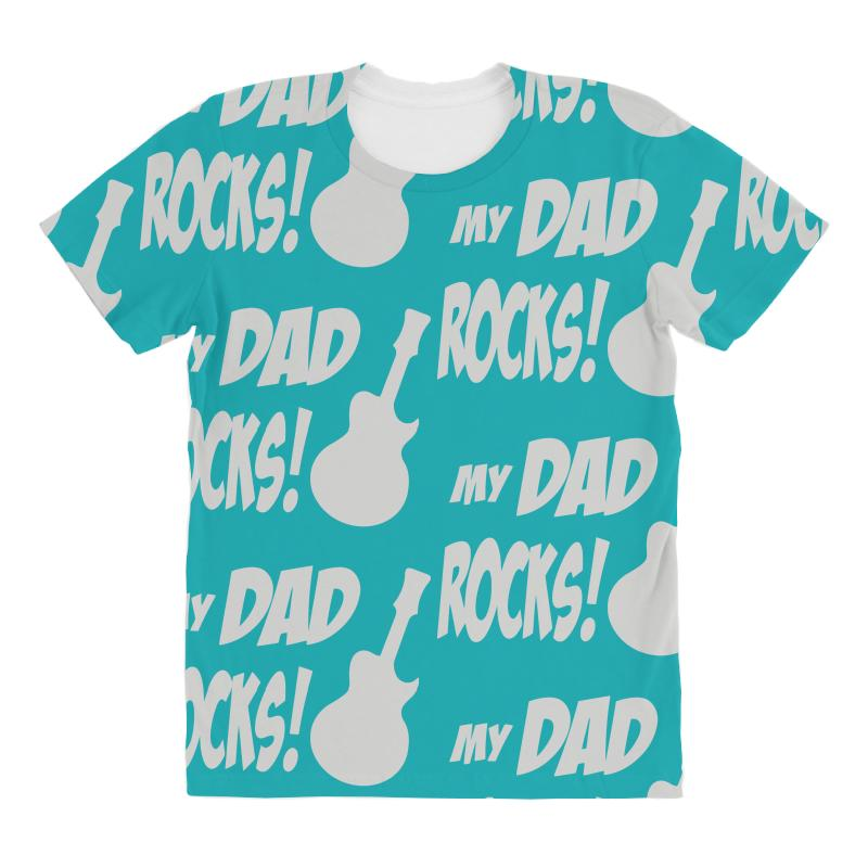 209656a1 Custom My Dad Rocks All Over Women's T-shirt By Mdk Art - Artistshot
