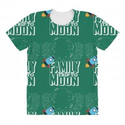 Family Trip To Moon All Over Women's T-shirt | Artistshot
