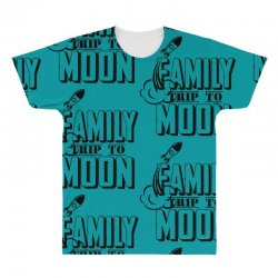 Family Trip To Moon All Over Men's T-shirt   Artistshot