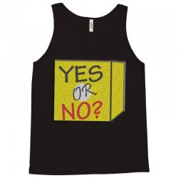 yes our no Tank Top | Artistshot