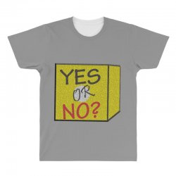 yes our no All Over Men's T-shirt | Artistshot
