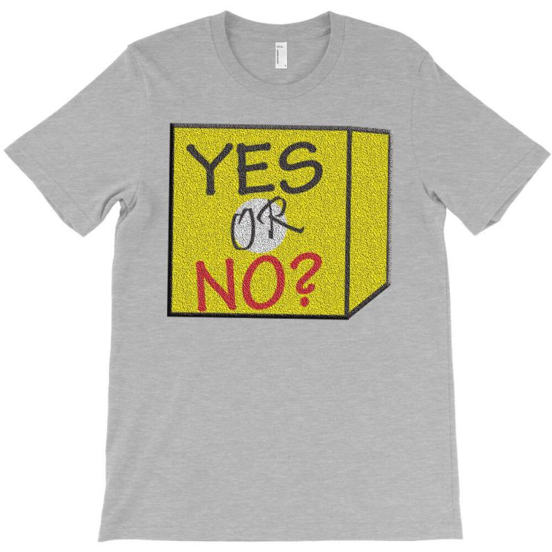 Yes Our No T-shirt | Artistshot