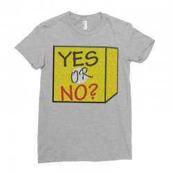 yes our no Ladies Fitted T-Shirt | Artistshot